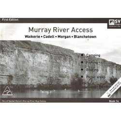 Murray River Access Guide 14 Map Book (Grey)-  Waikerie to Blanchetown